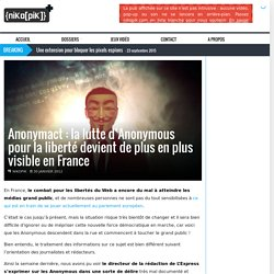 Anonymact : la lutte d'Anonymous pour la liberté devient de plus en plus visible en France