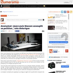 Anonymat : Jean-Louis Masson assouplit sa position... très théor