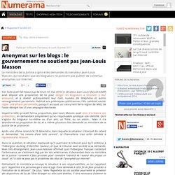 Anonymat sur les blogs : le gouvernement ne soutient pas Jean-Louis Masson