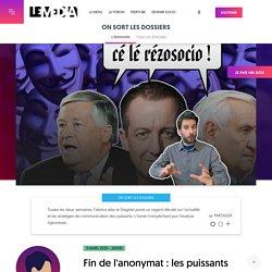 Fin de l'anonymat : les puissants veulent museler internet