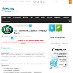 Tor ou comment garder l'anonymat sur le web