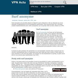 Surf anonyme gratuit pour surfer en toute discrétion
