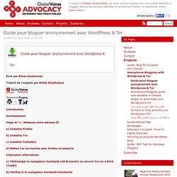 Guide pour bloguer anonymement avec Wordpress & Tor