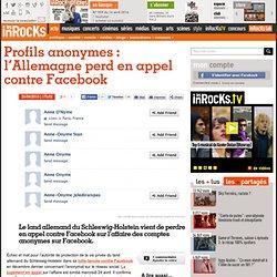 Profils anonymes : l'Allemagne perd en appel contre Facebook