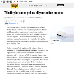 This tiny box anonymises all your online actions
