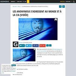 Les Anonymous s'adressent au monde et à la CIA [vidéo]