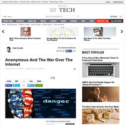 Anonymous And The War Over The Internet