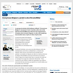 Anonymous Belgium a piraté le site d'ArcelorMittal