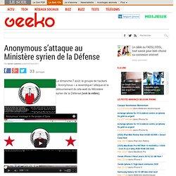 Anonymous s'attaque au Ministère syrien de la Défense