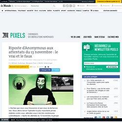 Riposte d'Anonymous aux attentats du 13novembre: le vrai et le faux