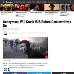 Anonymous Will Crush ISIS Before Conservatives Do