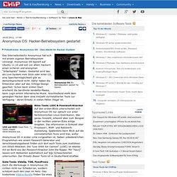 Anonymous OS: Hacker-Betriebssystem gestartet - News