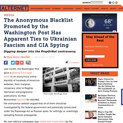 The Anonymous Blacklist Promoted by the Washington Post Has Apparent Ties to Ukrainian Fascism and CIA Spying