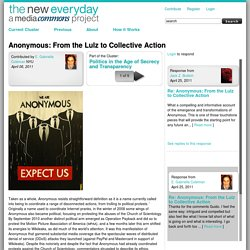 Anonymous: From the Lulz to Collective Action | The New Everyday