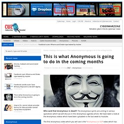This is what Anonymous is going to do in the coming months - Cyberwarzone