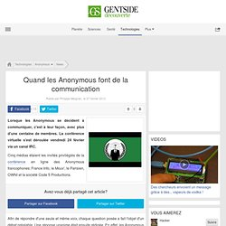 Quand les Anonymous font de la communication