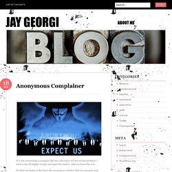 Anonymous Complainer - Jay Georgi