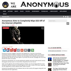 Anonymous Aims to Completely Wipe ISIS Off of the Internet (#OpISIS) AnonHQ