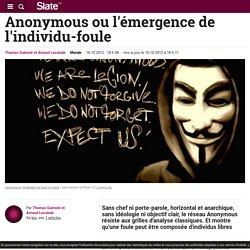 Anonymous ou l'émergence de l'individu-foule