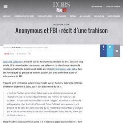 Anonymous et FBI: récit d'une trahison