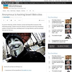 Anonymous is hacking Israeli Web sites