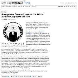 Anonymous Book to Amazon: Hacktivist Authors Cozy Up to the Fire