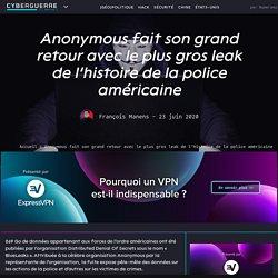 Anonymous fait son grand retour avec le plus gros leak de l'histoire de la police américaine