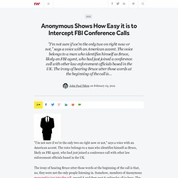 Anonymous Shows How Easy it is to Intercept FBI Conference Calls