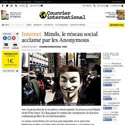 Internet. Minds, le réseau social acclamé par les Anonymous