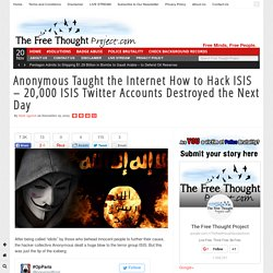 Anonymous Taught the Internet How to Hack ISIS – 20,000 ISIS Twitter Accounts...