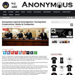 Anonymous Special Investigation: Tracing Back Banks & Companies AnonHQ