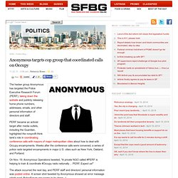 Anonymous targets cop group that coordinated calls on Occupy