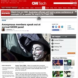 Anonymous members speak out at surreal SXSW panel