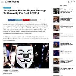 Anonymous Has An Urgent Message To Humanity For Rest Of 2016 – Anonymous