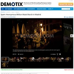 Spain: Anonymous Million Mask March in Madrid