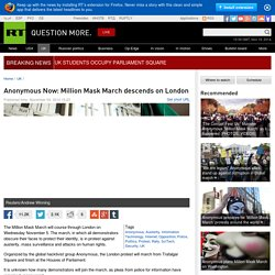 Anonymous Now: Million Mask March descends on London — RT UK