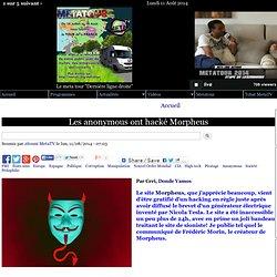 Les anonymous ont hacké Morpheus