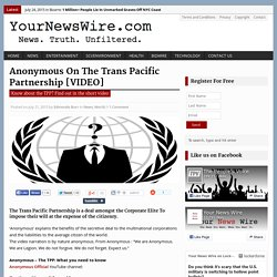 Anonymous On The Trans Pacific Partnership [VIDEO]