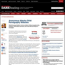 Anonymous Attacks Child Pornography Websites - Security - Attacks/breaches