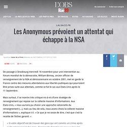 Les Anonymous prévoient un attentat qui échappe à la NSA