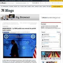 ANONYMOUS – La NSA publie son manuel du parfait cyber-espion