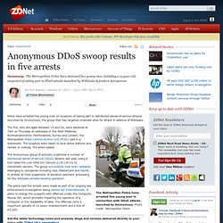 Anonymous DDoS swoop results in five arrests
