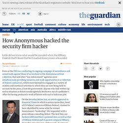 How Anonymous hacked the security firm hacker | Barrett Brown