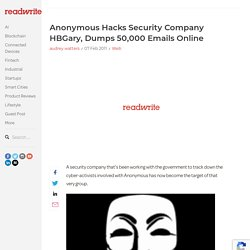 Anonymous Hacks Security Company HBGary, Dumps 50,000 Emails Online