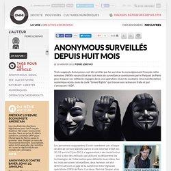 Anonymous surveillés depuis huit mois