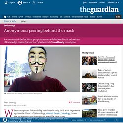 Anonymous: peering behind the mask | Technology