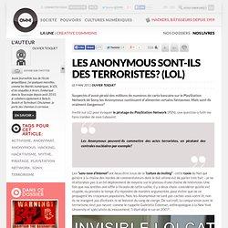 Les Anonymous sont-ils des terroristes? (LOL)