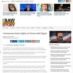 Anonymous trains sights on Yemen after Egypt | Raw Story