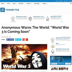 "Anonymous Warns The World: ""World War 3 Is Coming Soon"""