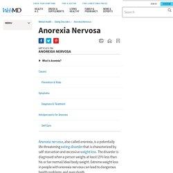 Anorexia Nervosa:Symptoms, Causes, Diagnosis, Treatment